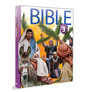 Bible: Grade 3, 3rd Edition, Student Textbook