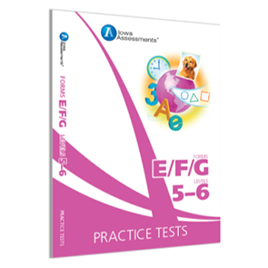 Iowa Forms EFG Prac Test, Levels 5-6, Grade K