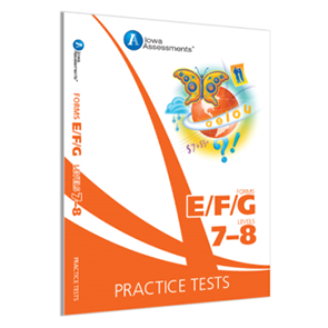 Iowa Forms EFG Prac Test, Levels 7-8, Grade 1-2