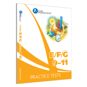 Iowa Forms EFG Prac Test, Levels 9-11, Grade 3-5