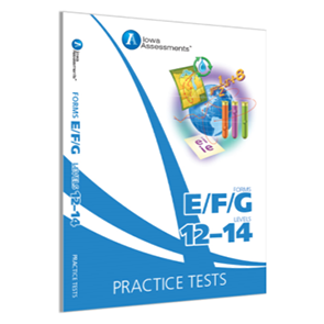 Iowa Forms EFG Prac Test, Levels 12-14, Grade 6-8