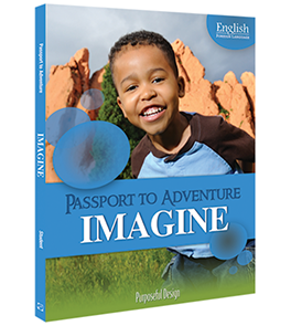 EFL: Passport to Adventure, Imagine, Ages 5–6, Student Textbook
