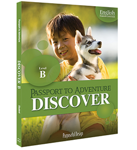 EFL: Passport to Adventure, Discover B, Ages 7–8, Student Textbook