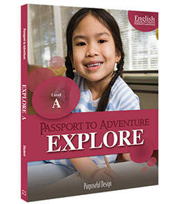EFL: Passport to Adventure, Explore A, Ages 8–9, Student Textbook