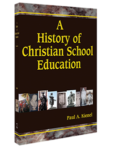 A History of Christian School Education, Volume Two