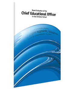 Board Evaluation of the Chief Educational Officer in the Christian School