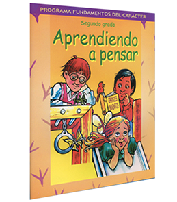 Character Foundation (Spanish): Aprendiedo A Pensar, Grade 2, Student Textbook