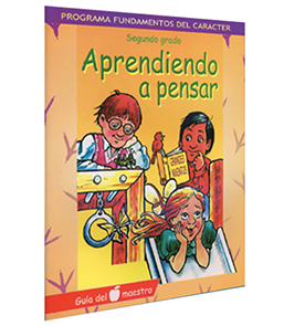 Character Foundation (Spanish): Aprendiedo A Pensar, Grade 2, Teacher Textbook