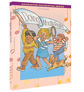 Character Foundation: Doing What's Right, Grade 1, Student Textbook