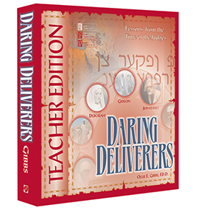 Bible: Daring Deliverers, Middle School, Teacher Textbook